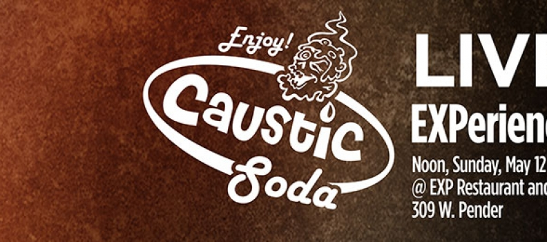 Caustic Soda Live EXPerience Update